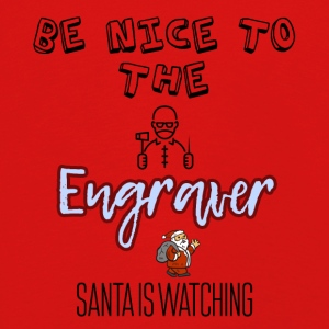Be nice to the engraver Santa is watching - Kids' Premium Longsleeve Shirt