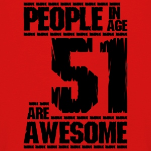 PEOPLE IN AGE 51 ARE AWESOME - Kids' Premium Longsleeve Shirt