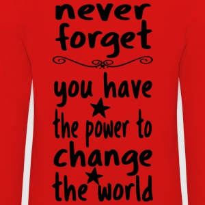 You can change the world! - Kids' Premium Longsleeve Shirt