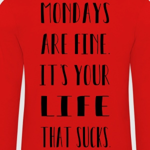 Mondays are. It's your life that sucks. - Kids' Premium Longsleeve Shirt