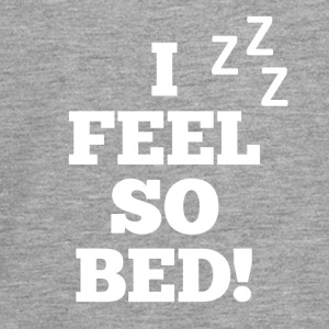 I Feel So Bed - Schlaf Design - Teenager Premium Langarmshirt