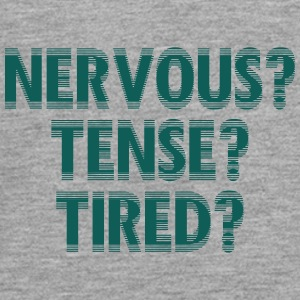 NervousTenseTired - Teenager Premium Langarmshirt