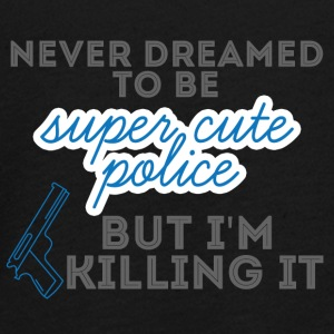 Police: Never Dreamed To Be Super Cute Police, - Teenagers' Premium Longsleeve Shirt