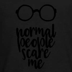 Normal people scare me - black - Teenagers' Premium Longsleeve Shirt