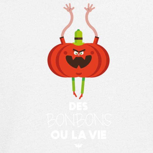 DES BONBONS OU LA VIE