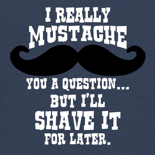 Funny Mustache T Shirt