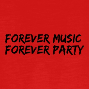 Forever music forever party - Teenagers' Premium Longsleeve Shirt