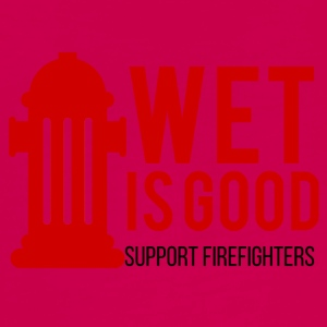 Fire Department: Wet is good. Support Firefighters. - Teenagers' Premium Longsleeve Shirt
