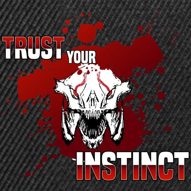 Trust your Instinct