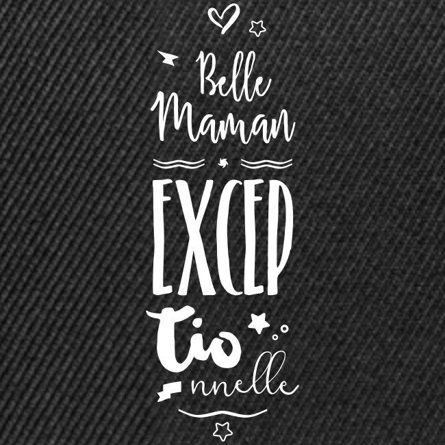 Belle maman exceptionnelle