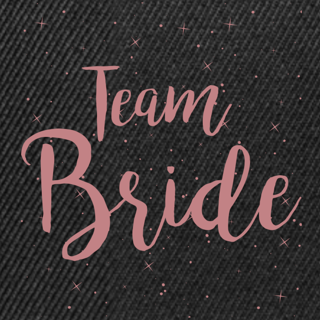 Team Bride