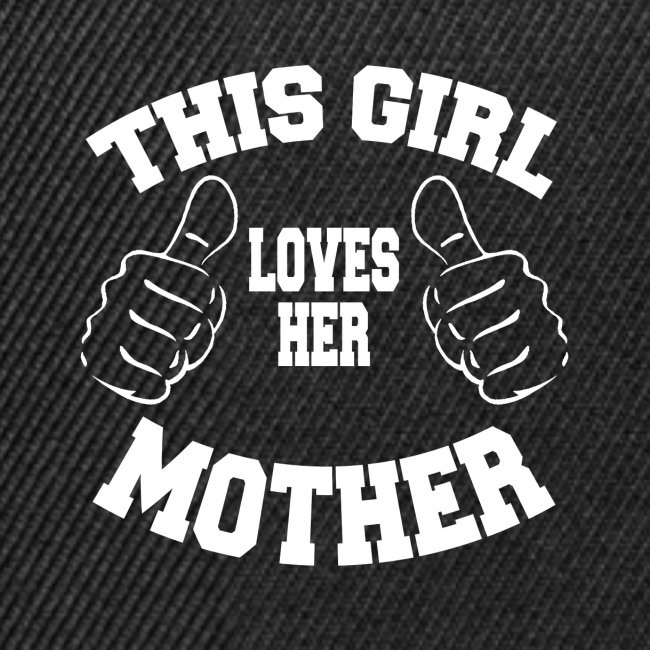 This girl loves her mother copy Cette fille aime
