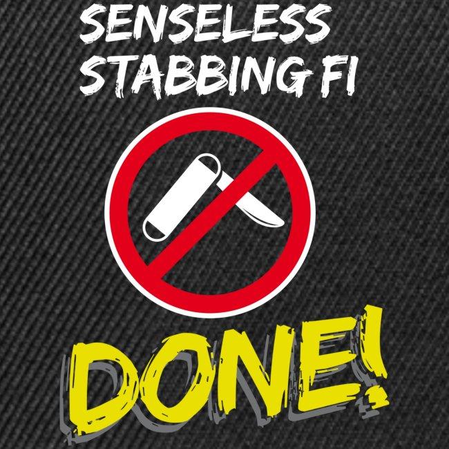 Senseless Stabbing Fi Done