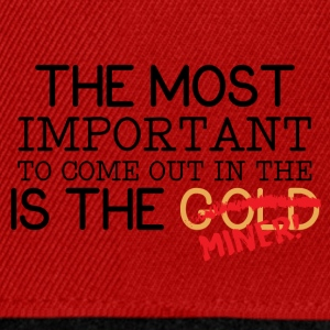 Mining: The most important to come out in the - Snapback Cap