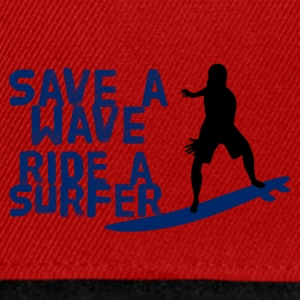 Surfer / Surf: Enregistrer une vague. Ride A Surfer - Casquette snapback