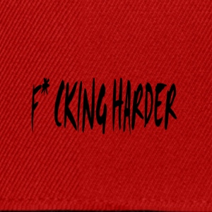 F * cking Harder, - Casquette snapback