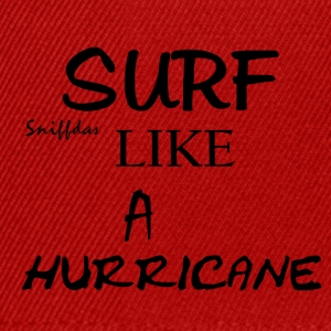 SURF LIKE A HURRICANE - Snapback Cap