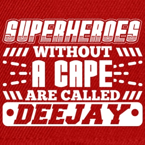 DJ - SUPER HEROES WITHOUT A CAPE - Snapback Cap