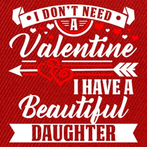 Daughter - Valentine's Day T-shirt and hoodie - Snapback Cap