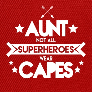 Aunt - Not all superheroes wear capes - Snapback Cap