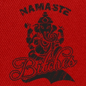 Namaste Bitches - Snapback Cap