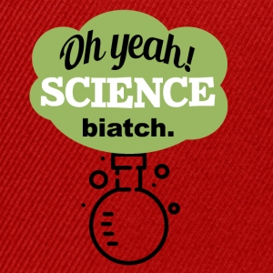 Oh Yeah Science Bitch - Snapback Cap