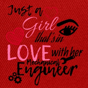 A girl is in love with her mechanical engineer - Snapback Cap
