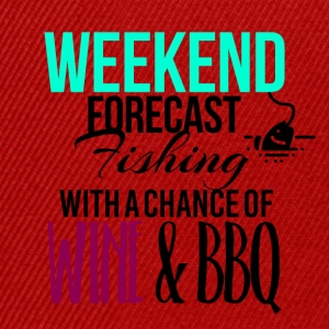 Weekend forecast fishing with a chance of wine bbq - Snapback Cap