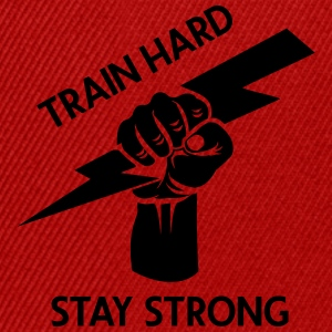 train hard - stay strong - Snapback Cap
