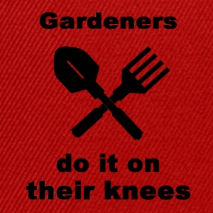 Gardeners Do It On Their Knees - Snapback Cap