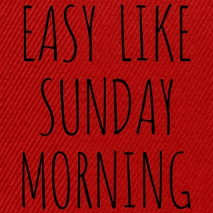 Easy like sunday morning - Snapback Cap