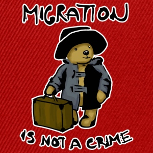 Migration Is Not A Crime - Casquette snapback