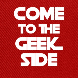 Geek: Come to the Geek Side - Snapback Cap