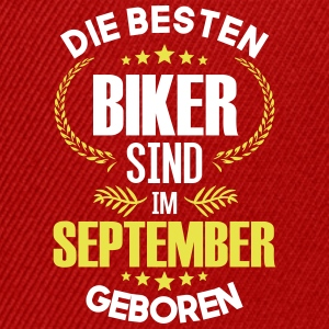 The best bikers are born in September - Snapback Cap