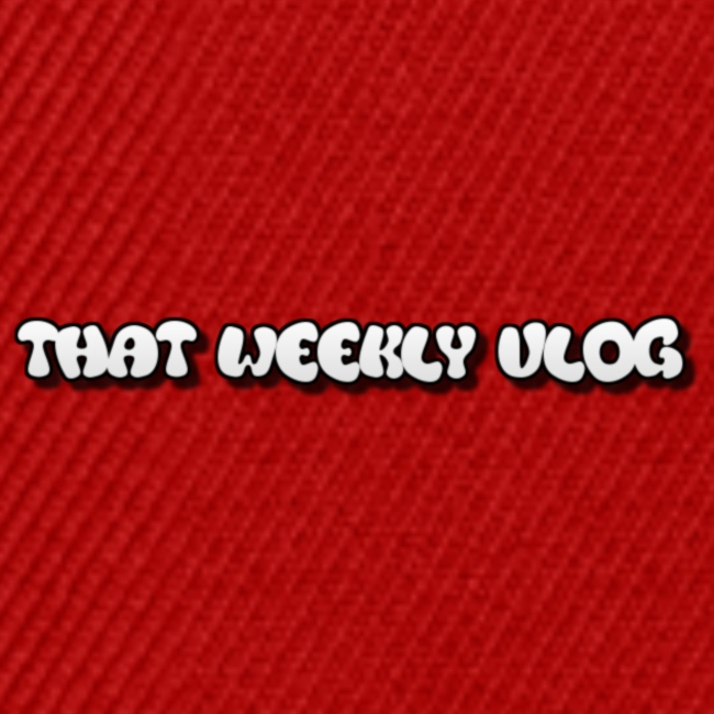 That Weekly Vlog