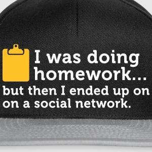 I Did My Homework And Then ... - Snapback Cap