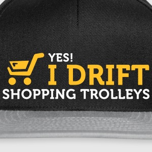 Yes! I Drift With Shopping Cart In The Supermarket - Snapback Cap