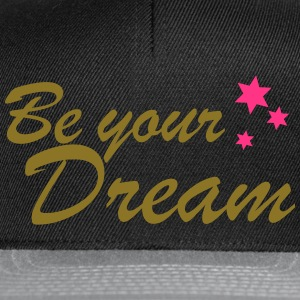 be your dream spreadshirt - Snapback Cap