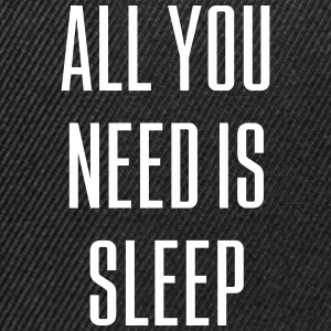 All you need is SLEEP (zeggen) - Snapback cap