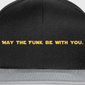 Que le FUNK Be With You - Casquette snapback