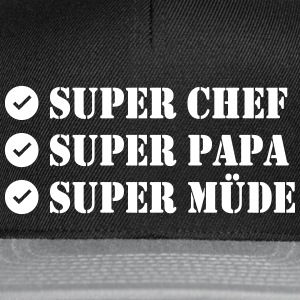 Super Chef Super Papa Super Tired - Snapback Cap