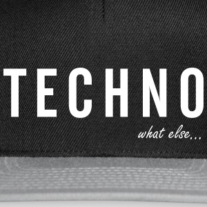 TECHNO ...what else - Snapback Cap