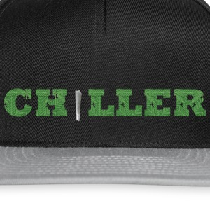 CHILLER - Chill your life boy - Snapback Cap