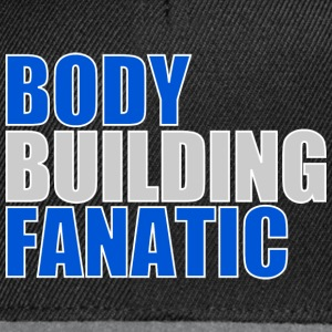 Are you a BODY BUILDINGFANATIC? - Snapback Cap