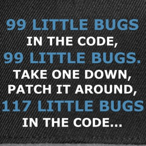 99 LITTLE BUGS IN THE CODE - Snapback Cap