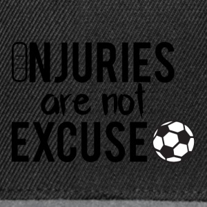 Fußball: Injuries are not excuse! - Snapback Cap