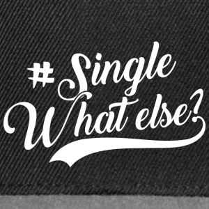 #Single - What Else - Snapback Cap