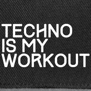 TECHNO IS MY WORKOUT - Snapback Cap