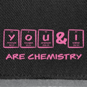 Periodensystem: Y O U & I are chemistry - Snapback Cap