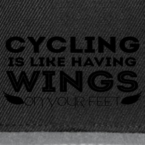 Cycling: Cycling is like having wings on your - Snapback Cap